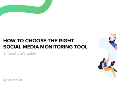 How to Choose the Right Social Media Monitoring Tool