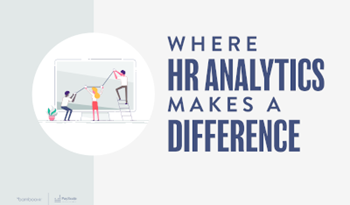Where HR Analytics Makes A Difference