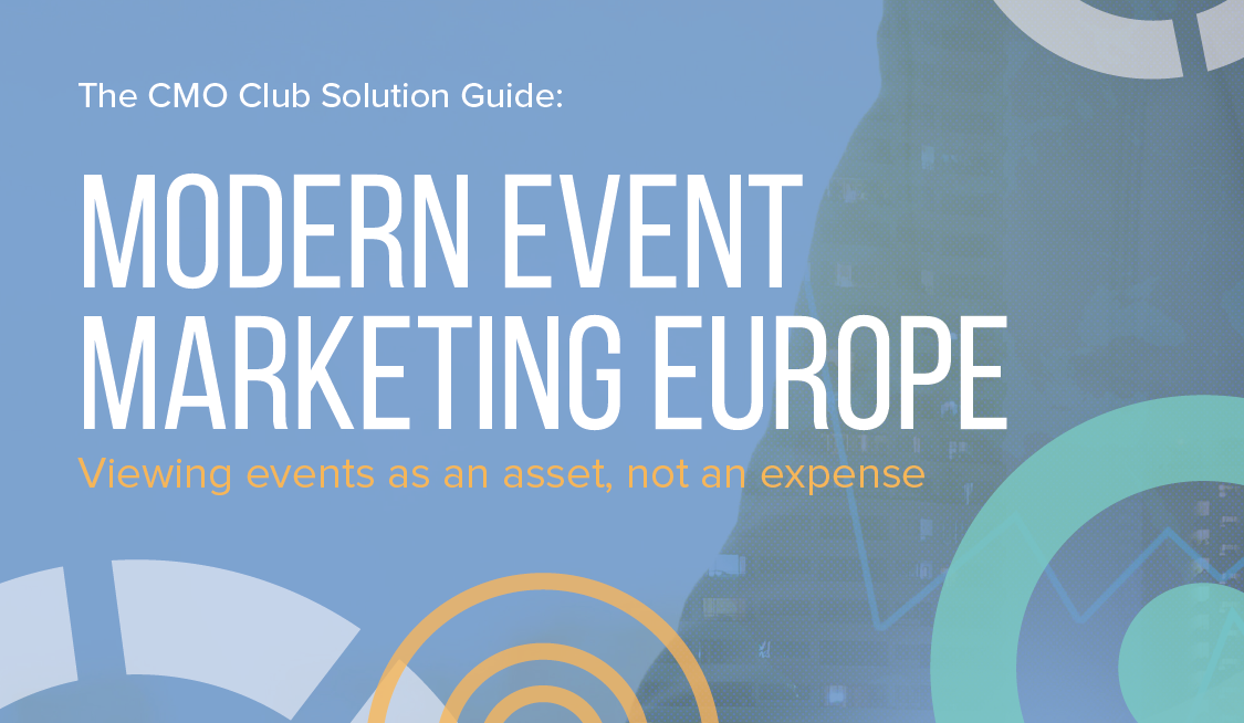 The CMO Club Solution Guide: Modern Event Marketin
