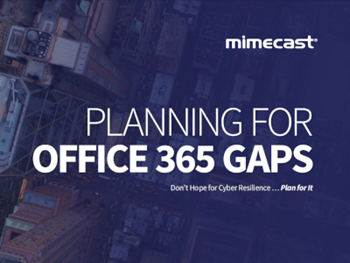 Mimecast Planning for Office 365 Gaps