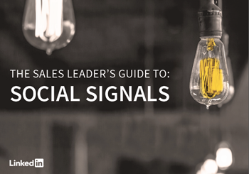 LinkedIn The Sales Leader's Guide to: Social Signals