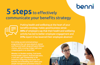 Benni 5 Steps to Effectively Communicate your Benefits Strategy