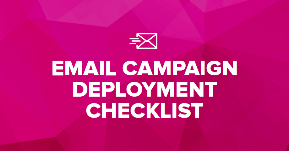 Email Campaign Deployment Checklist