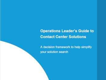Operations Leaders' Guide to Contact Center Solutions