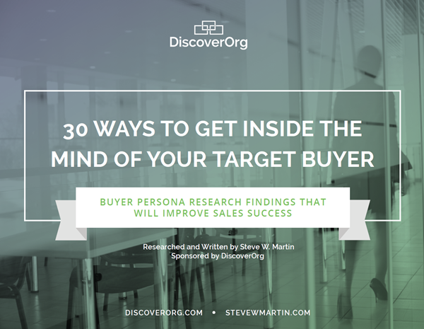 DiscoverOrg 30 Ways to Get Inside the Mind of Your Target Buyer