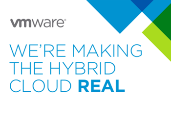 VMWare We're Making the Hybrid Cloud Real