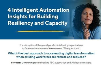 4 Intelligent Automation Insights for Building Resiliency and Capacity