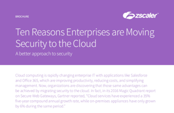 Zscaler Ten Reasons Enterprises are Moving Security to the Cloud
