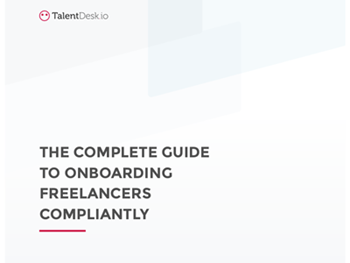 TalentDesk.io - The Complete Guide to Onboarding Freelancers Compliantly