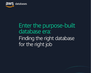 AWS Entering the Purpose-Built Database Era