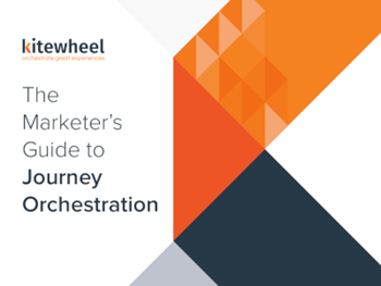 Kitewheel The Marketer's Guide to Journey Orchestration