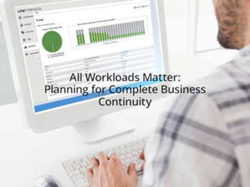 Unitrends All Workloads Matter: Planning for Complete Business Continuity