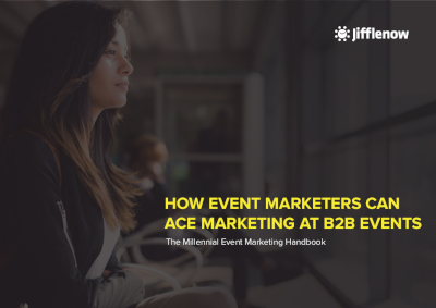 Jifflenow How Event Marketers Can Ace Marketing at B2B Events