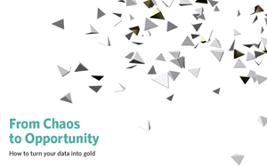 Alaris From Chaos to Opportunity: How to Turn Your Data into Gold