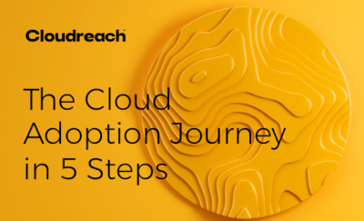 Cloudreach The Cloud Adoption Journey in 5 Steps