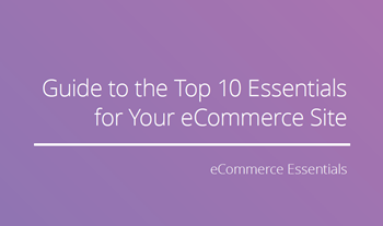 Cloudflare Guide to the Top 10 Essentials for Your eCommerce