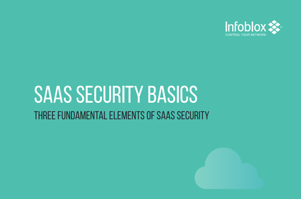 Infoblox SaaS Security Basics