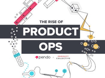 Pendo The Rise of Product Ops