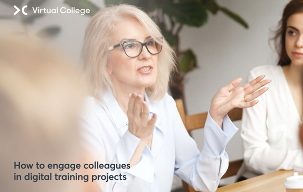 Virtual College How to Engage Colleagues in Digital Training Proje