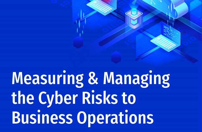 Measuring and Managing the Cyber Risks to Business