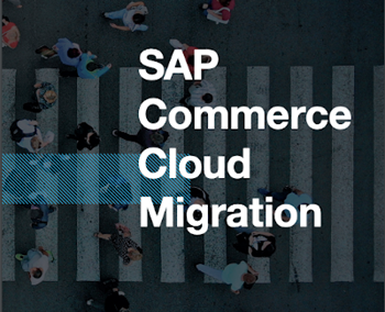 SAP Commerce Cloud Migration