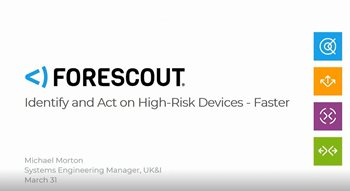 Identify and Act on High-Risk Devices - Faster