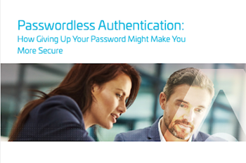 Thales Passwordless Authentication: How Giving Up Your Password Might Make You More Secure