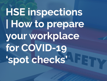 ellis whittam How to Prepare your Workplace for COVID-19 'Spot Checks'