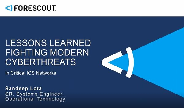 Lessons Learned Fighting Modern Cyberthreats in Critical ICS Networks