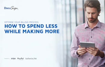 DocuSign Optimise Your Billing Process: How to Spend Less While Making More