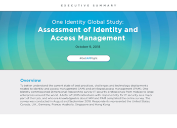 One Identity One Identity Global Study: Assessment of Identity and Access Management