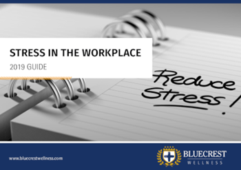 Bluecrest Wellness Stress in the Workplace