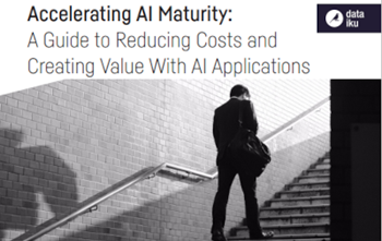 Accelerating AI Maturity: A Guide to Reducing Costs and Creating Value