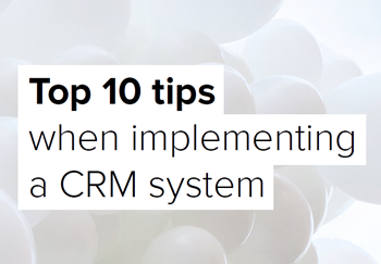 Access Top 10 Tips for CRM Implementation