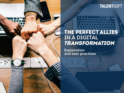 Talentsoft HR & IT: The Perfect Allies in a Digital Transformation