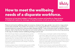 Vitality How to Meet the Wellbeing Needs of a Disparate Workforce