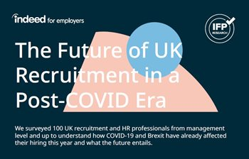 The Future of UK Recruitment in a Post-COVID Era