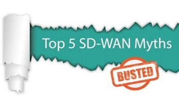 Aryaka Top 5 SD-WAN Myths Busted