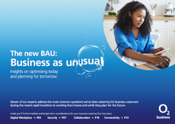 O2 The new BAU: Business as Unusual