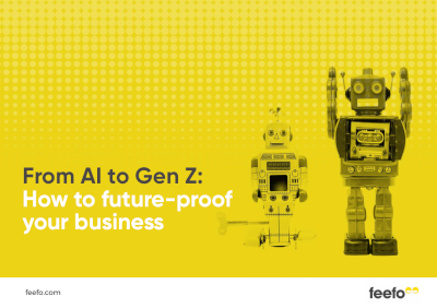 Feefo From AI to Gen Z: How to future-proof your business