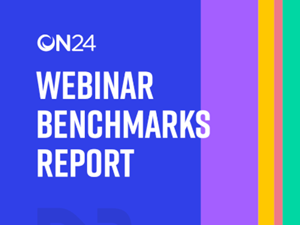 ON24 Webinar Benchmarks Report
