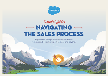 Salesforce Essential Guides: Navigating the Sales Process