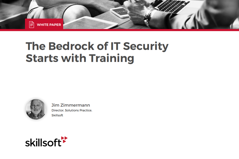 Skillsoft The Bedrock of IT Security Starts with Training
