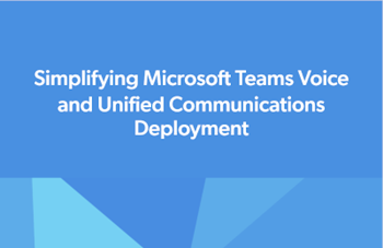 CoreView Simplifying Microsoft Teams Voice and Unified Communications Deployment