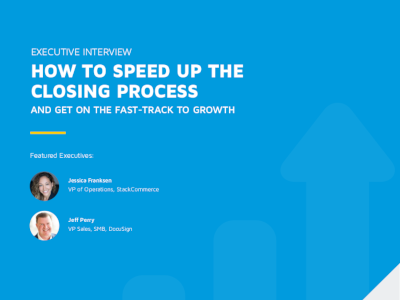 DocuSign Speed Up the Closing Process and Get on the Fast-Track to Growth