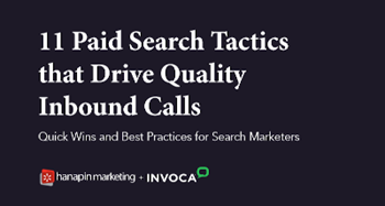 Invoca 11 Paid Search Tactics That Drive Quality Inbound Calls