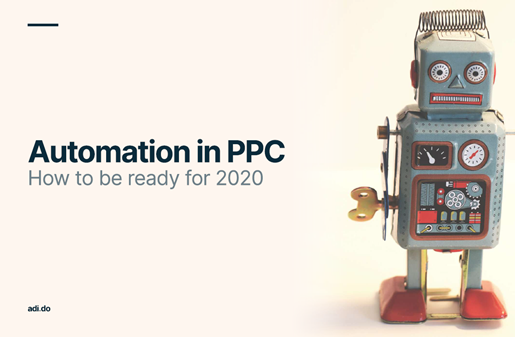 Adido Automation in PPC: How to be Ready for 2020