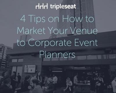 Tripleseat 4 Tips on How to Market Your Venue to Corporate Event Planners
