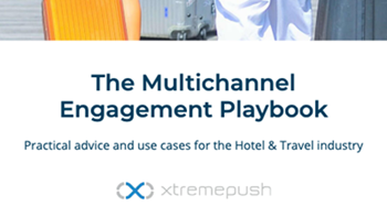 The Multichannel Engagement Playbook: Travel Industry