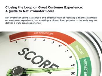 Eleveo-Closing the Loop on Great Customer Experience: A guide to Net Promoter Score